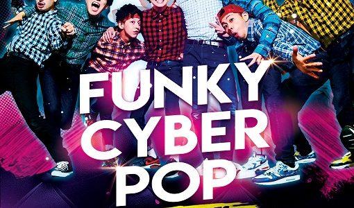 【延期】12月11日(金)2-MAN LIVE 「FUNKY CYBER POP!!」開催!